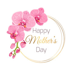 Happy Mothers Day floral spring card template. Phalaenopsis orchid pink flowers. Round circle rings wreath frame. Isolated on white background. Shining golden gradient headline text placeholder.
