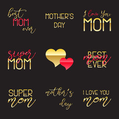 Mothers Day Lettering Calligraphic Emblems Set. Isolated on black vector illustration. Happy Mothers Day, Best Mom, Love You Mom Inscription. Vector Design Elements For Greeting Card