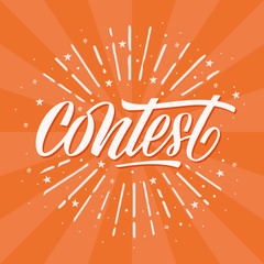 Contest card, banner. Card with calligraphy white text and sunshine. Handwritten modern brush lettering orange background isolated vector.