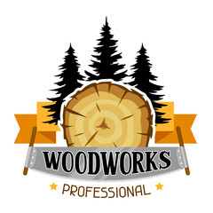 Woodworks label with wood stump and saw. Emblem for forestry and lumber industry