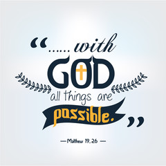 Quote of bible with god all things are possible