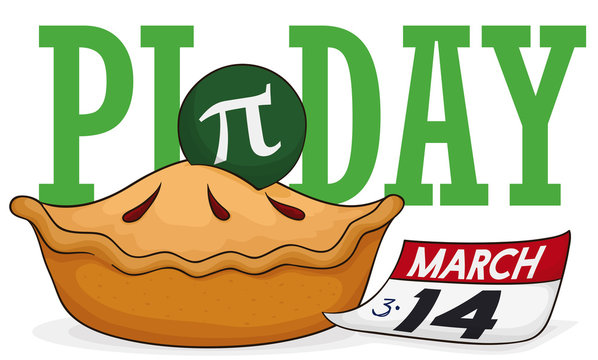 Delicious Pie with Loose-leaf Calendar to Celebrate Pi Day, Vector Illustration
