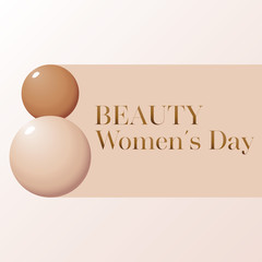 Makeup banner whith drops of foundation. Beauty Women's Day. Vector for the promotion of foundation premium product: concealer, corrector, cream. Beauty, cosmetics background.