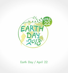 Earth Day 2018. April 22. Round green vector template earth ball with hand drawn lettering isolated on white background.