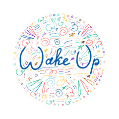 Wake up hand lettering.