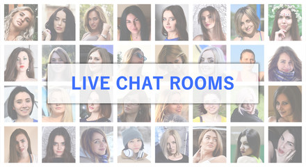Live chat rooms. The title text is depicted on the background of a collage of many square female portraits. The concept of service for dating