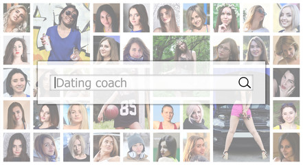 Dating coach. The text is displayed in the search box on the background of a collage of many square female portraits. The concept of service for dating