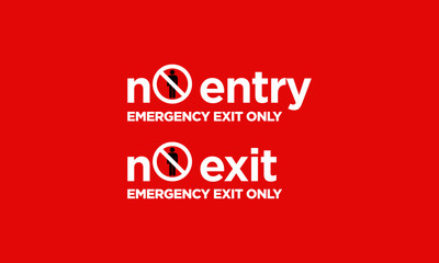 No Entry Sign Board Design in Minimal Style Emergency Exit Only