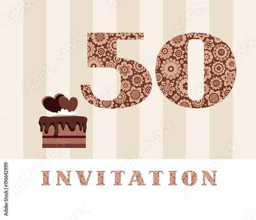 Invitation 50 Years Old Chocolate Cake Heart Vector The To Birthday Party Wedding Anniversary Color Card With Hearts