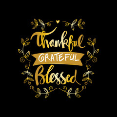 Thankful grateful blessed lettering