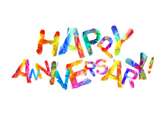 Happy anniversary. Vector triangular letters