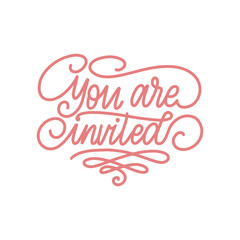 You Are Invited handwritten phrase on white background for greeting card, festive poster etc. Vector illustration