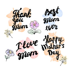 Happy Mother s Day - hand drawn calligraphy phrases. Holiday lettering for card, poster,