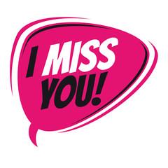 i miss you retro speech bubble
