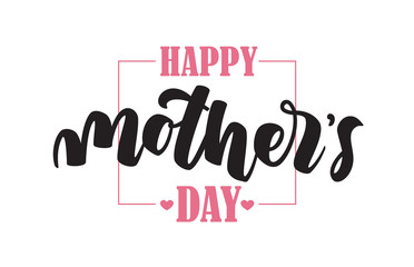 Handwritten brush type lettering of Happy Mother's Day on white background. Typography design