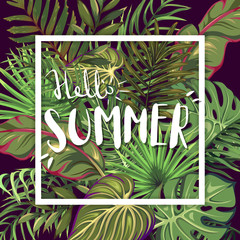 Hello Summer on a background of leaves of tropical trees