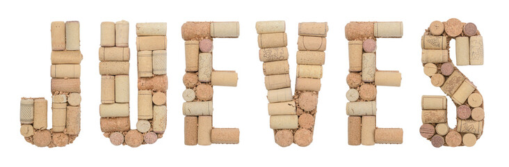 Word Thursday in Spanish Jueves made of wine corks Isolated on white background