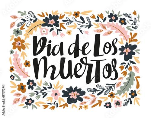 Dia de los muertos hand written lettering holiday quote in the dia de los muertos hand written lettering holiday quote in the floral wreath poster m4hsunfo