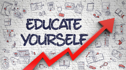 Educate Yourself Drawn on White Brick Wall. 3d