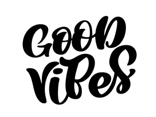 Good Vibes hand lettering quote card. Handmade vector calligraphy text illustration with decorative elements. Isolated on white illustration