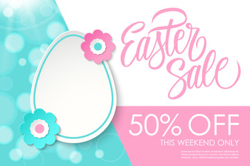 Easter Sale banner. This weekend only special offer background with hand lettering and easter egg for holiday shopping. Vector illustration.