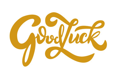 Hand sketched Good Luck lettering typography.