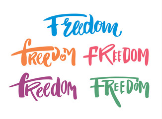 Collection of freedom phrases. Isolated on white background.