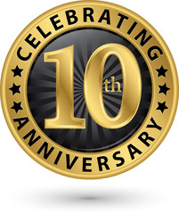 Celebrating 10th years anniversary gold label, vector illustration