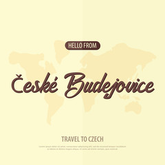 Hello from Ceske Budejovice. Travel to Czech Republic. Touristic greeting card. Vector illustration