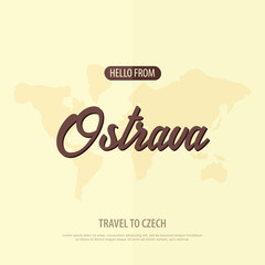 Hello from Ostrava. Travel to Czech Republic. Touristic greeting card. Vector illustration