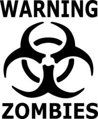 Warning Zombies Biohazard Symbol