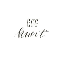 Hand drawn vector abstract graphic scandinavian Happy Easter cute greeting card template with Egg hunt handwritten calligraphy phases text isolated on white background