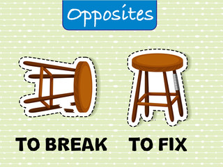 Opposite wordcard for to break and to fix