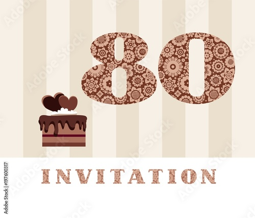 Invitation 80 Years Old Chocolate Cake Heart Vector The To Birthday Party Wedding Anniversary Color Card With Hearts