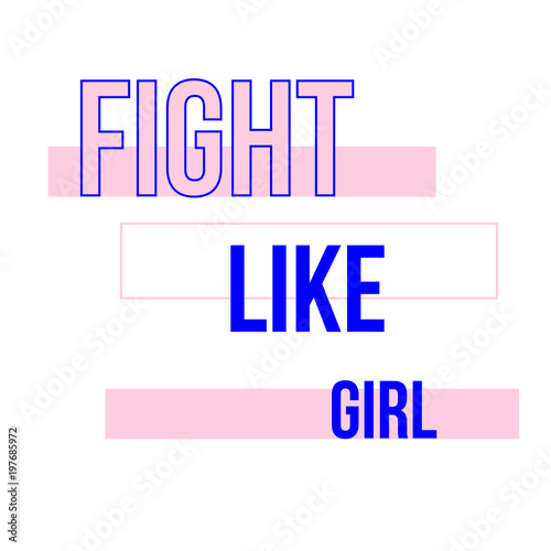 Fight Like Girl T Shirt Quote Feminist Lettering Fashion