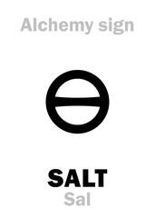 Alchemy Alphabet: SALT (Sal / Sal terrae, Sal maris, Sal commune), one of three primes; also: rock salt, sea salt, regular salt. Chemical formula=[NaCl]. Medieval alchemical sign (mystic symbol).