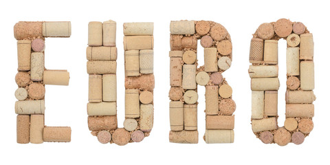 Word Euro made of wine corks Isolated on white background