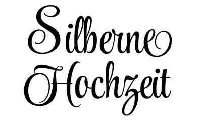Silberne Hochzeit - Schriftzug in Schwarz