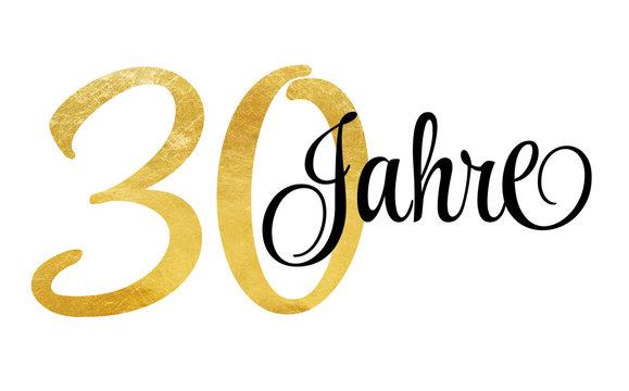 30 Jahre - Schriftzug in Gold