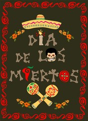 Poster on Day of the dead with dia de muertos hand drawing lettering, mexican sugar skull, sombrero and maracas
