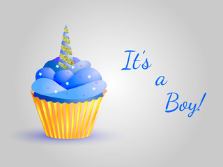 Cupcake with blue cream and horn unicorn with gold color. Inscription It's a Boy! Vector illustration