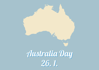 Simple poster for Australia day - celebrated 26th January every year, with map of Australia in pastel colors of blue and tan