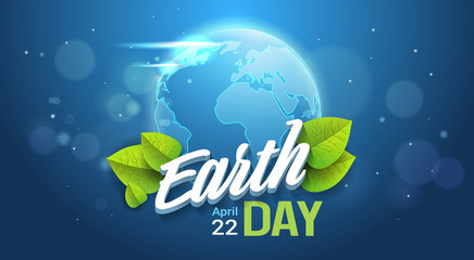 Earth Day Background Happy Holiday Poster Save Planet Concept Greeting Card Flat Vector Illustration