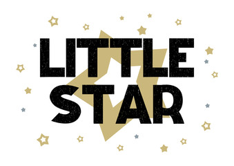 Lettering phrase Little star with lightning and stars in the white background. Printing fabric textile. Vector cute illustration for boy