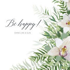 Vector art greeting card, postcard, invite  design with white orchid flowers, greenery eucalyptus branches, tropical forest palm green leaves frame. Elegant watercolor style layout with be happy quote