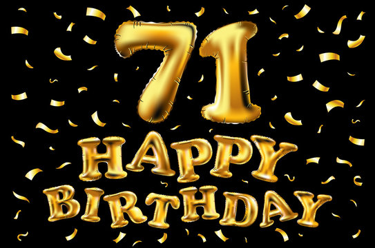 vector happy birthday 71th celebration gold balloons and golden confetti glitters. 3d Illustration design for your greeting card, invitation and Celebration party of seventy one 71 years black