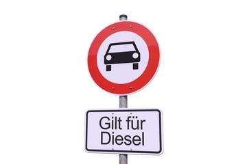 Diesel - Fahrverbot - Verkehrsschild - Innenstadt