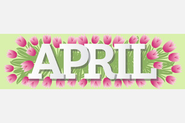 April Single Word Tulips Banner Vector Illustration 1
