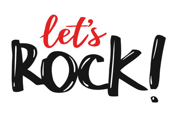 Let's Rock hand writing vector illustration