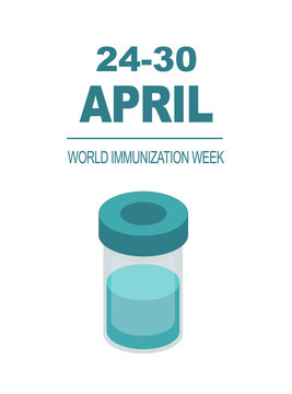 Medical banner contains a glass vial of vaccine and the text April 24-30 World Immunization Week on a white background